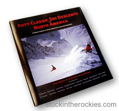 Fifty Classic Ski Descents in North America